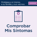 Image says Comprobar Mis Síntomas and is a clipboard with a medical plus along with a checklist